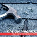 Tips on Prioritizing Your Home Improvement Projects
