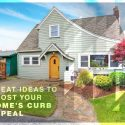 Great Ideas to Boost Your Home's Curb Appeal